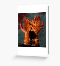 It's all in your hands Greeting Card