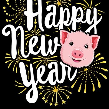 New Year T-Shirt 2019 Year Of The Pig Chinese Fireworks by 14thFloor