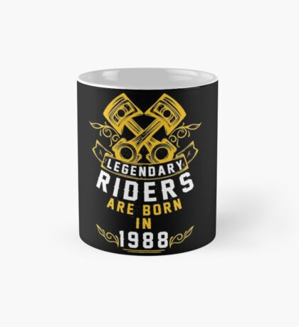 Legendary Riders Are Born In 1988 Mug