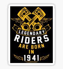 Legendary Riders Are Born In 1941 Sticker