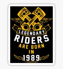 Legendary Riders Are Born In 1989 Sticker