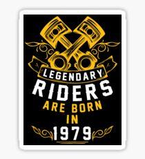 Legendary Riders Are Born In 1979 Sticker