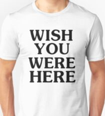 Wish You Were Here Slim Fit T-Shirt