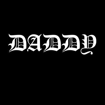 DADDY by Mark5ky