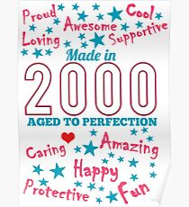 Made In 2000 - Aged To Perfection Poster