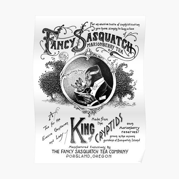 Fancy Sasquatch Marionberry Tea Poster