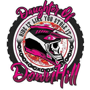 Daughter of Downhill by phskulmshirt
