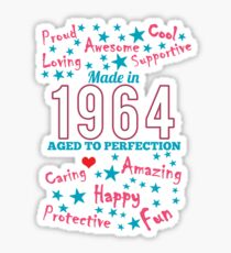 Made In 1964 - Aged To Perfection Sticker