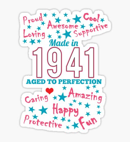 Made In 1941 - Aged To Perfection Sticker