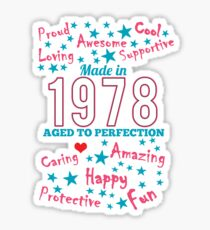 Made In 1978 - Aged To Perfection Sticker
