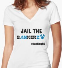 JAIL THE BANKERZ Fitted V-Neck T-Shirt