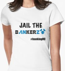 JAIL THE BANKERZ Fitted T-Shirt