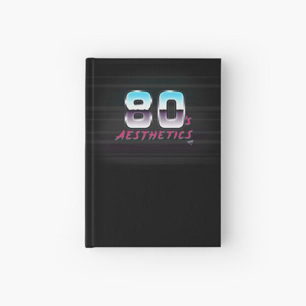 80's A E S T H E T I C S Hardcover Journal