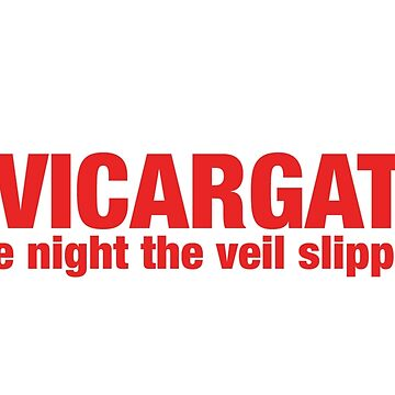 #VicarGate - The Night the Veil Slipped (and newsnight were caught lying! by majinstevieart