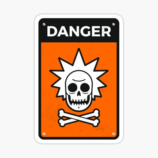 Danger Rick Sign Sticker