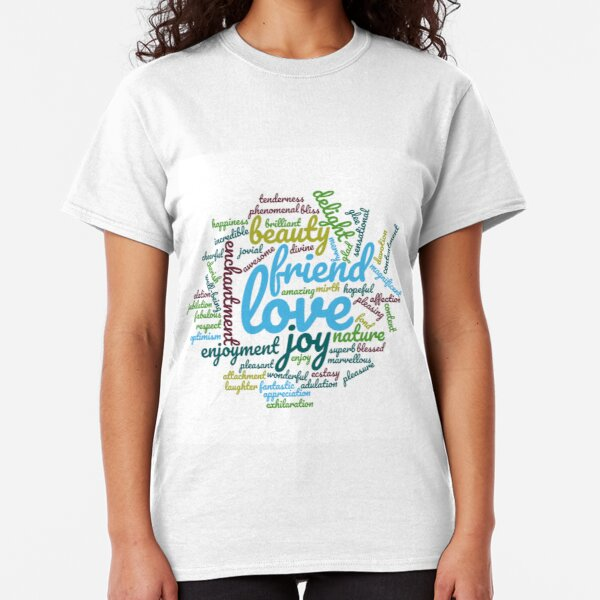 Friendship and love wordcloud Classic T-Shirt