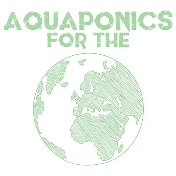 Aquaponics for the planet by giovybus