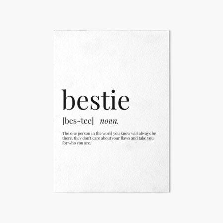 Bestie Definition Art Board Print