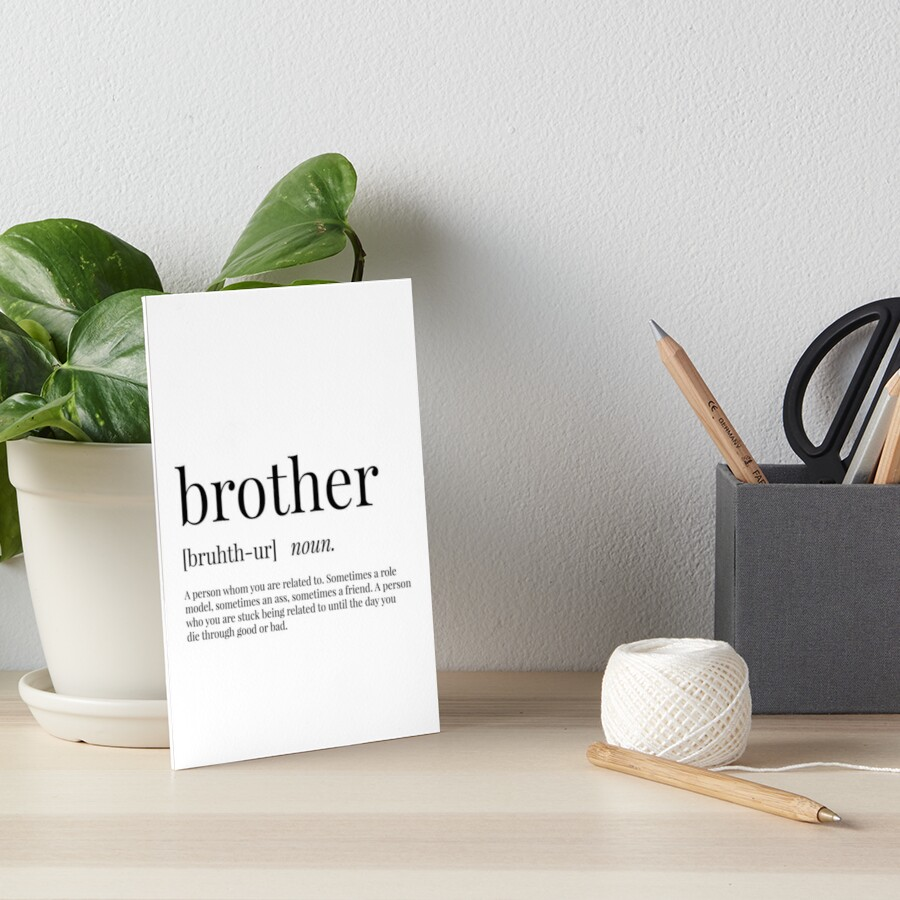 Brother Definition by definingprints