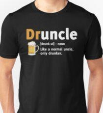 Drunkle shirt Druncle t shirt Unisex T-Shirt