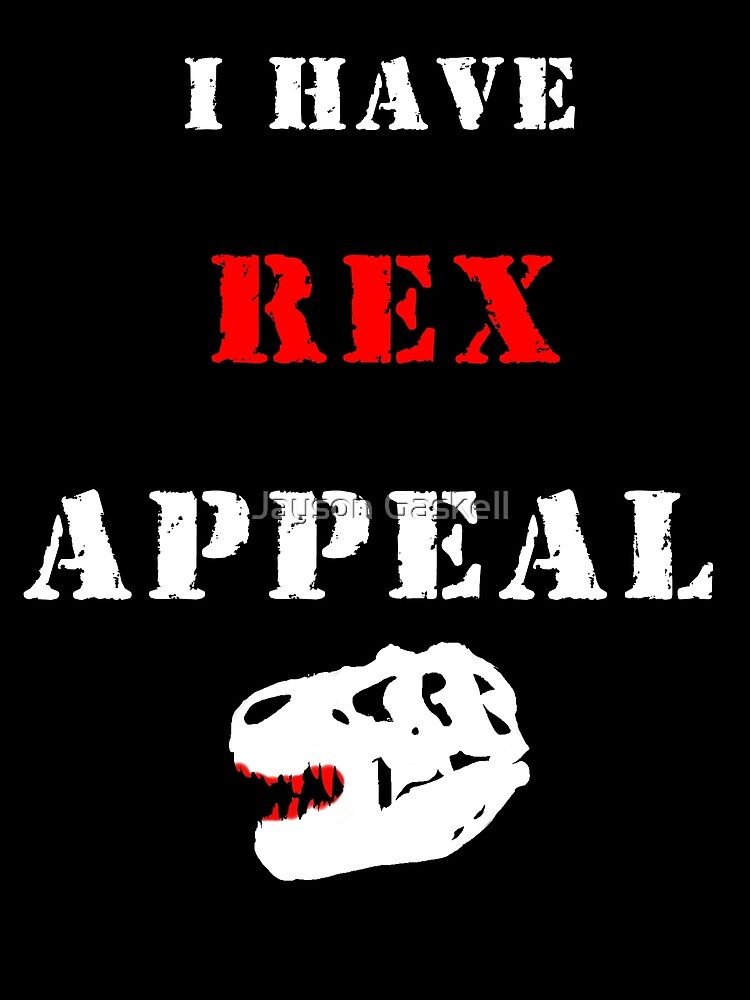 I have REX appeal by Jayson Gaskell