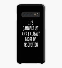 January 1st Already Broke My Resolution New Years Eve TShirt Case/Skin for Samsung Galaxy