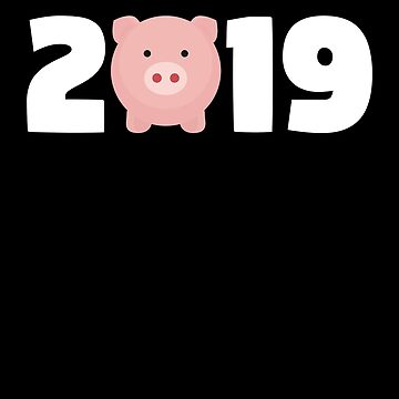Year Of The Pig 2019 T Shirt Chinese New Year 2019 T-Shirt by davdmark