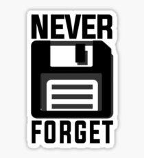 Never forget - stiffy floppy disc disk Sticker