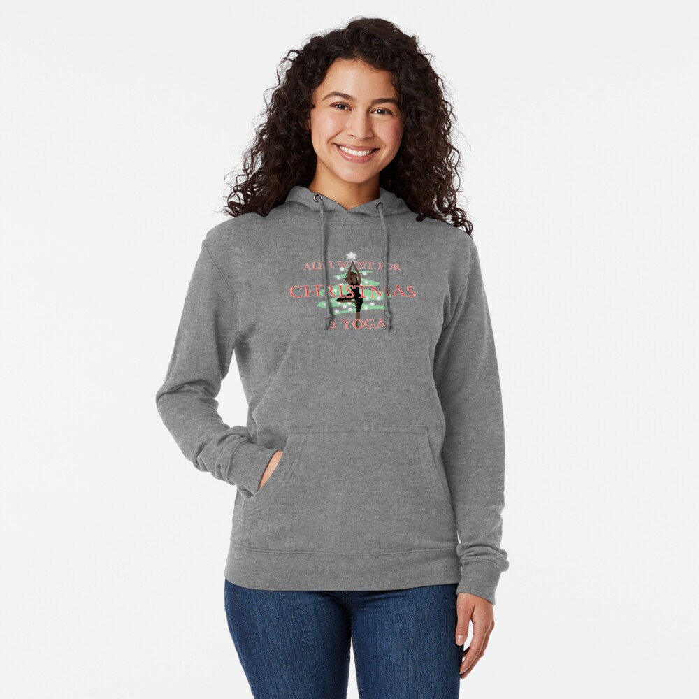All I want for Christmas is Yoga #1 Lightweight Hoodie