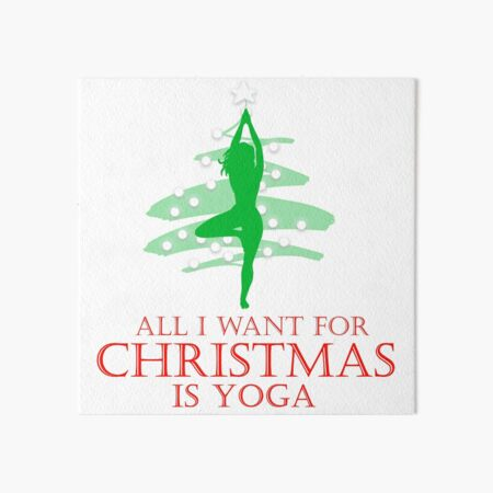 All I want for Christmas is Yoga #2 Art Board Print