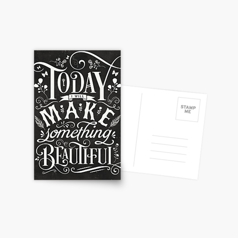 Today I Will Make Something Beautiful. Postcard
