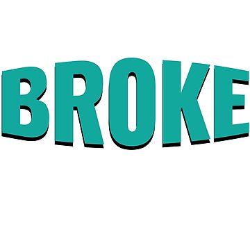 Broke Pleie Klam no money by tarek25