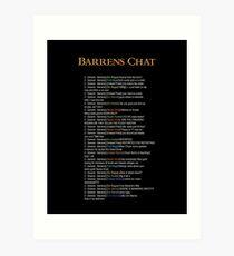 Barrens Chat Art Print