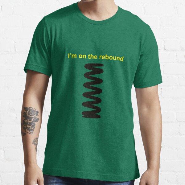 On the rebound Essential T-Shirt