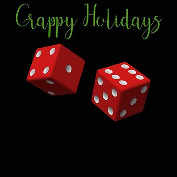 Crappy Holidays Craps Casino Gambling by stacyanne324