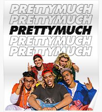 PRETTYMUCH w/ logo Poster