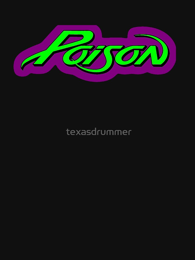 Poison by texasdrummer