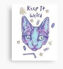 Keep It Weird Kitty Canvas Print