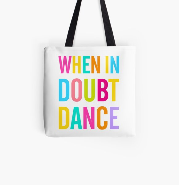 When In Doubt Dance! All Over Print Tote Bag