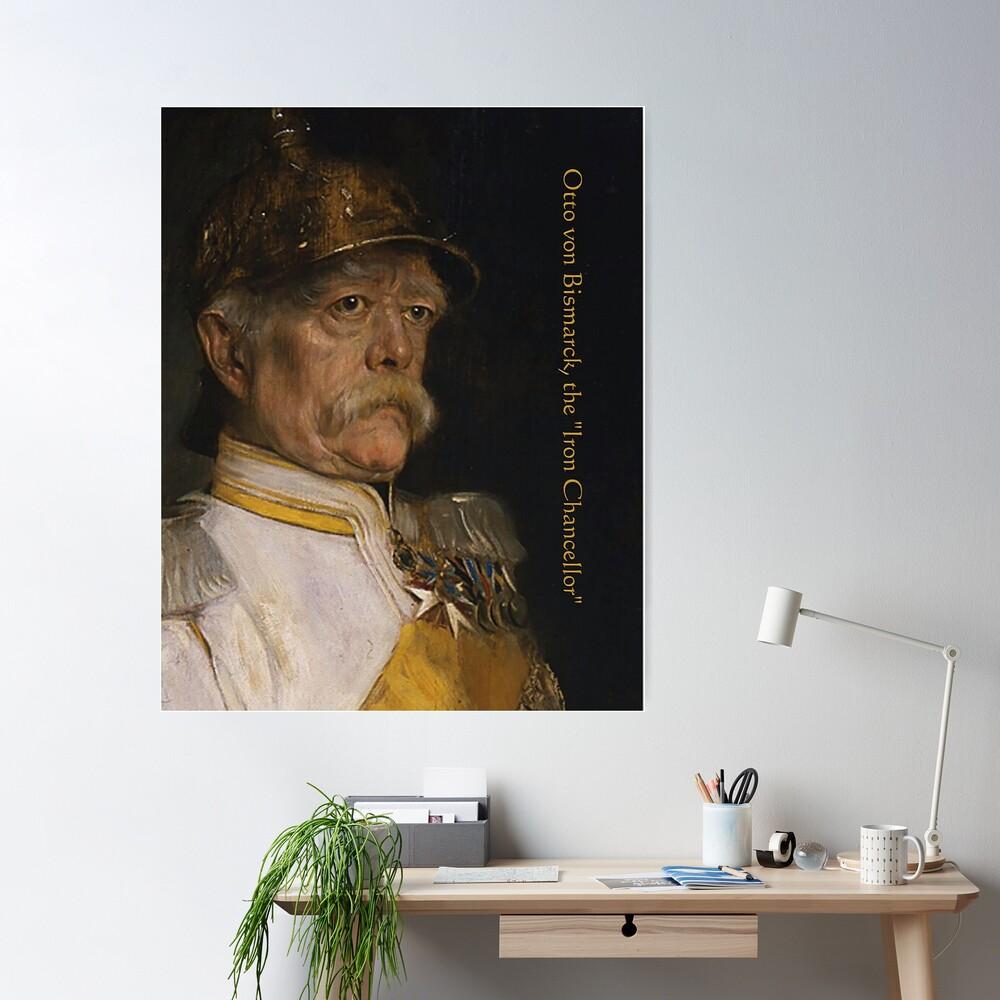 "Bismarck, the ""Iron Chancellor"" Poster"