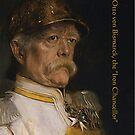 """Otto von Bismarck, the """"Iron Chancellor"""" by edsimoneit"""