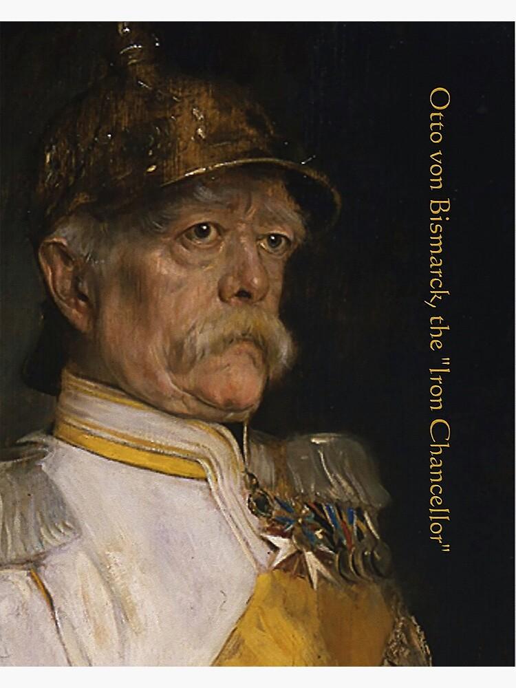 "Bismarck, the ""Iron Chancellor"" by edsimoneit"