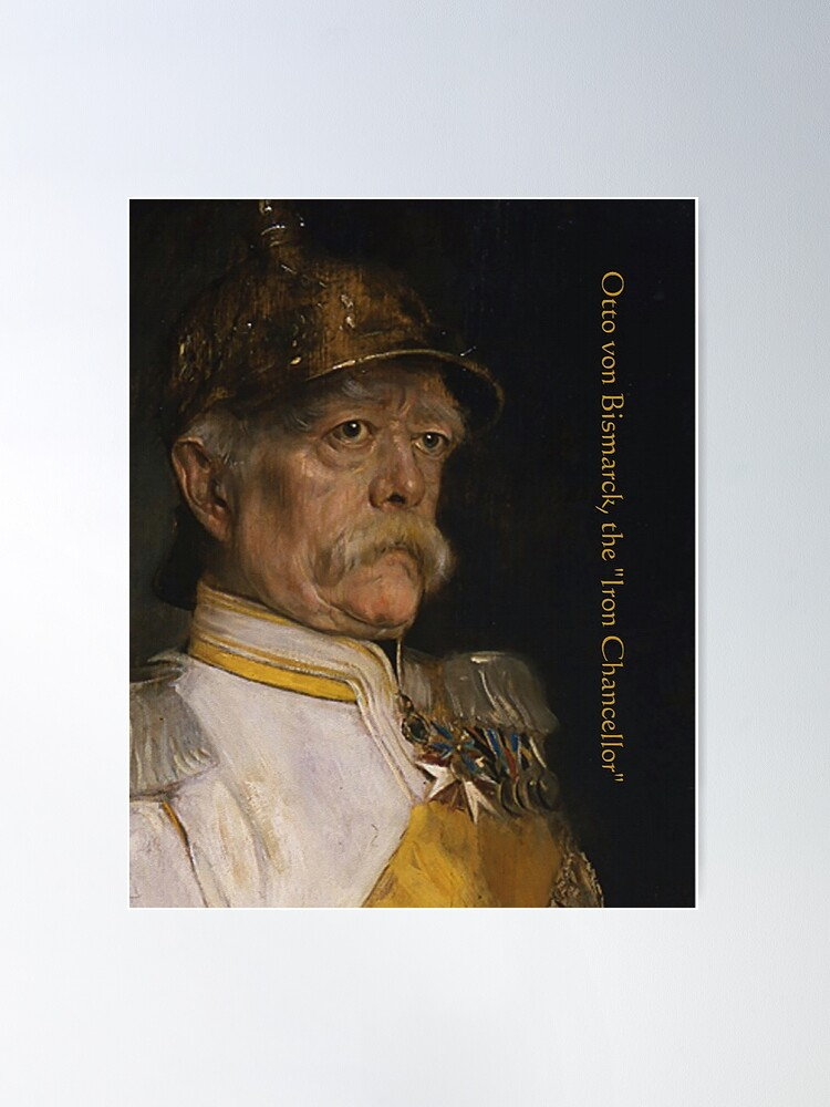 """Alternate view of Bismarck, the """"Iron Chancellor"""" Poster"""