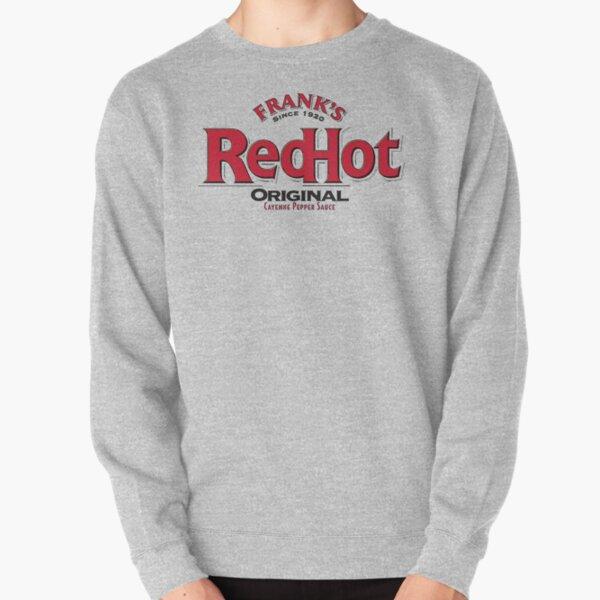 Frank's Red Hot Pullover Sweatshirt