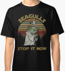 Seagulls stop it now vintage shirt Classic T-Shirt
