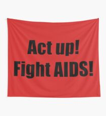 Rent: Act Up Fight AIDS! Wall Tapestry
