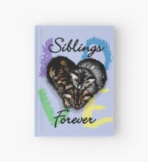 Sibling Love is Forever Hardcover Journal