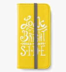 Look On The Bright Side iPhone Wallet/Case/Skin