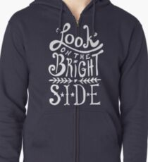 Look On The Bright Side Zipped Hoodie