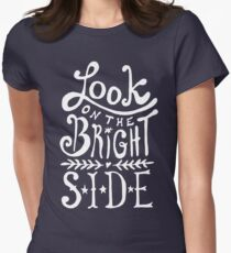 Look On The Bright Side Women's Fitted T-Shirt